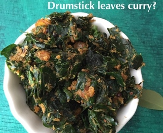 Drumstick Leaves Curry| Murungai Keerai Poriyal | Murungai Illai Curry| How to make bitterless Drumstick leaves Curry