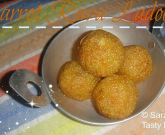 Carrot Rava ladoo  / Carrot semolina sweet ball