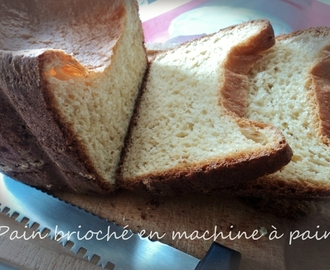 pain brioché en machine à pain