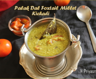 Palak Dal Foxtail Millet Kichadi / Diet Friendly Recipes - 7 / #100dietrecipes