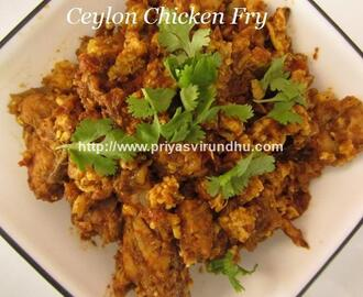 Ceylon Chicken Fry/Sri lankan Chicken Fry/Ceylon Chicken & Egg Fry