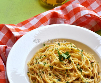 Spaghetti Aglio e Olio or Pasta with Garlic & Oil; Light Meal On Monday- Post 2;  Stepwise