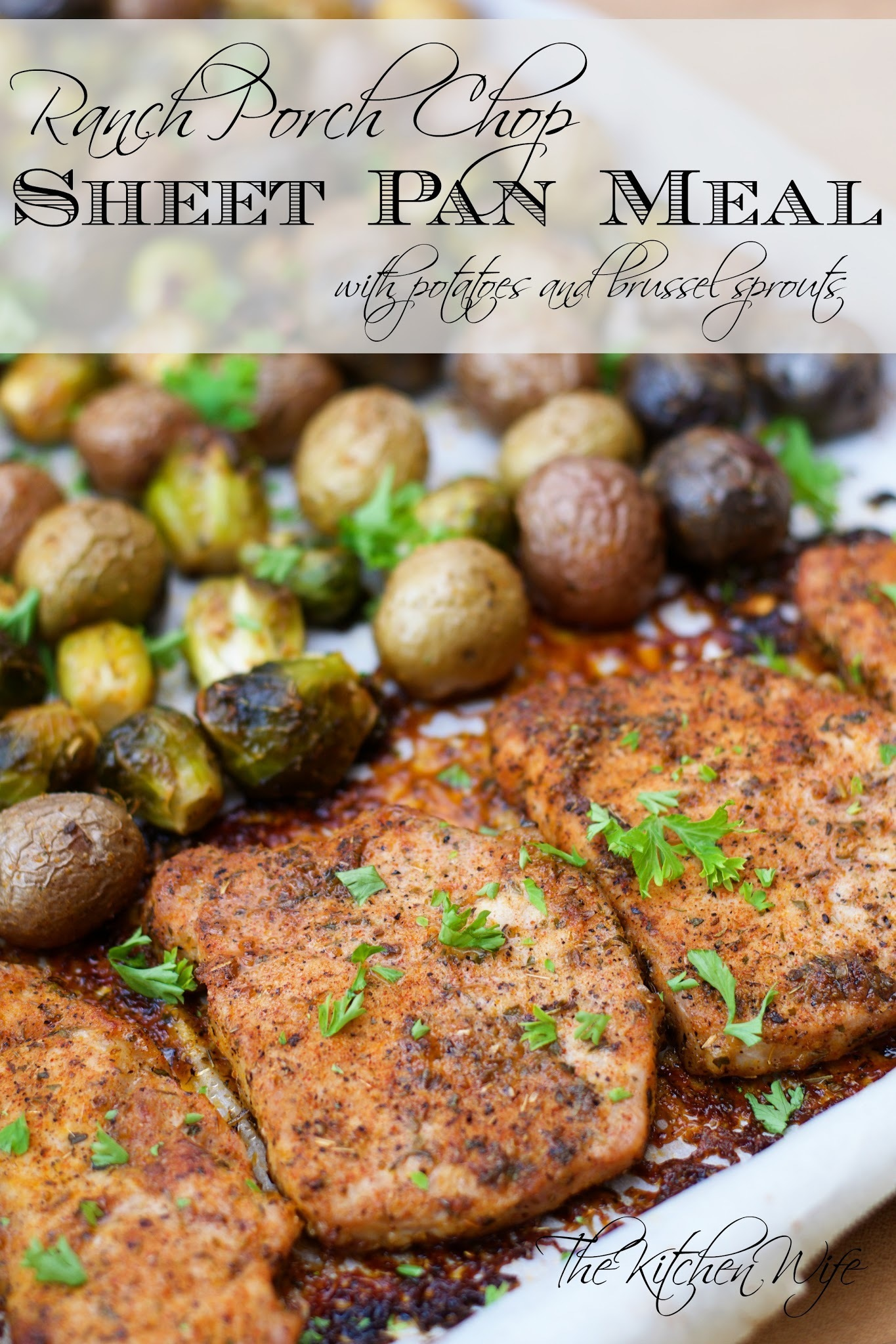 Ranch Pork Chop Sheet Pan Meal with Potatoes and Brussel Sprouts