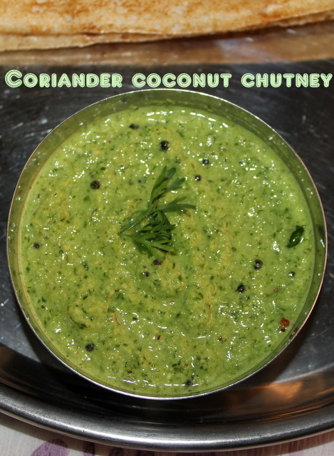 Coriander coconut chutney recipe – side dish for idlis/dosas