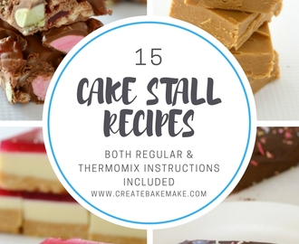 15 Cake Stall Recipes