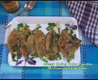 Spring Onion Paratha / Spring Onion Cheese Paratha / Cheesy Spring Onion Paratha