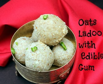 Oats Ladoo with Edible Gum