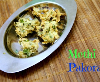 Methi Pakora | How to make Methi Pakoda ~ Party Snacks
