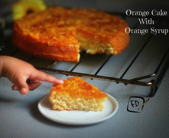 Moist Orange Cake with Orange Syrup