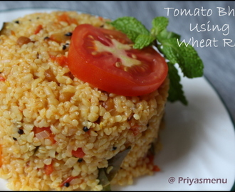 Tomato Bhath Using Wheat Rava / Diet Friendly Recipe - 90 / #100dietrecipes