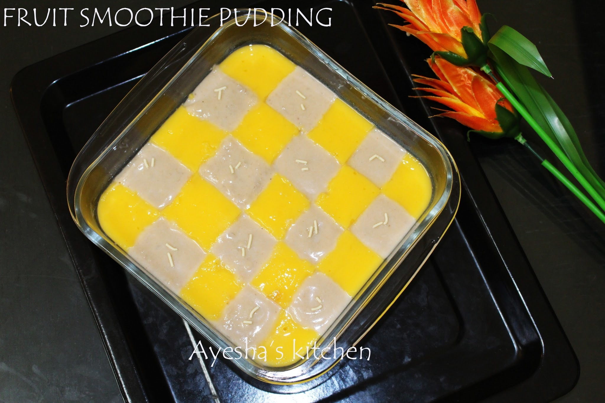 PUDDING RECIPE - FRUIT SMOOTHIE PUDDING