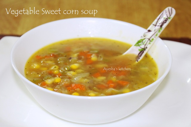 VEGETABLE SWEET CORN SOUP RECIPE / SWEET CORN VEG SOUP