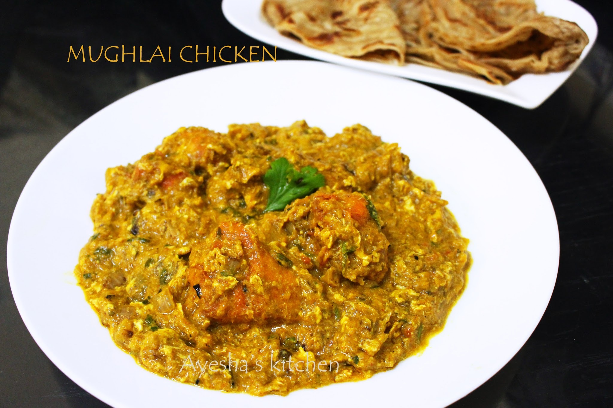 CHICKEN RECIPES - CHICKEN MUGHLAI / MUGHLAI CHICKEN