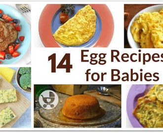 14 Egg Recipes for Babies