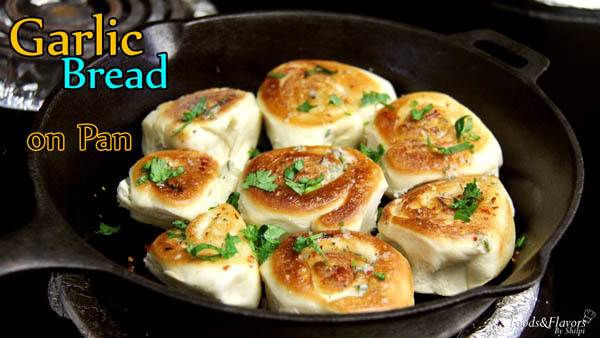 Garlic bread rolls recipe on Pan/tawa| No oven Garlic bread rolls recipe-Garlic bread recipe without oven on pan
