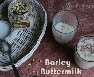Barley Buttermilk / Diet Friendly Recipe