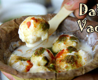 Dahi Vada Recipe or Dahi Bhalla Recipe