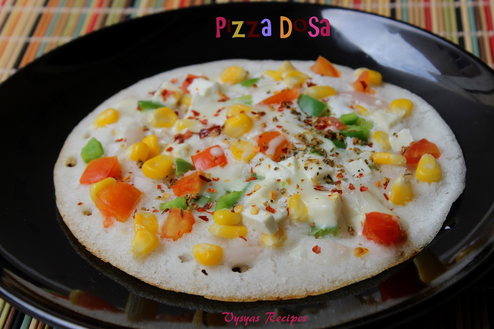 Pizza Dosa - Veg Pizza Dosa - Pizza with Dosa Batter Base