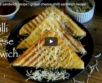 Chilli Cheese Sandwich Recipe Video