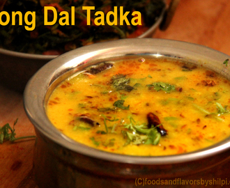 Moong Dal Recipe – Restaurant / Dhaba Style Yellow Moong Dal Tadka Recipe
