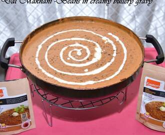 Dal Makhani –Beans in creamy buttery gravy Using Eastern Product