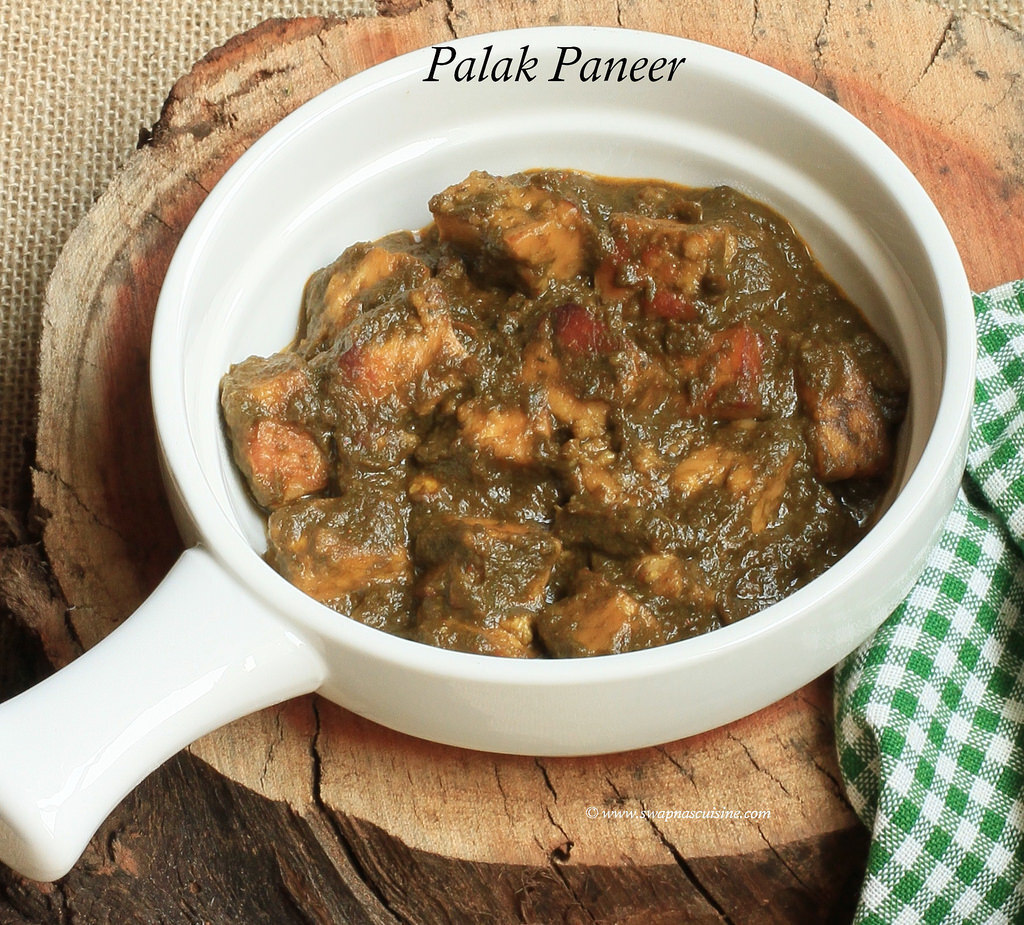Palak Paneer / Indian Cottage Cheese in Spinach Gravy