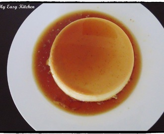Caramel Custard Pudding / Creme Caramel / Flan Recipe