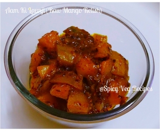 Aam Ki Launji /Raw Mango Relish (step by step with Photo)