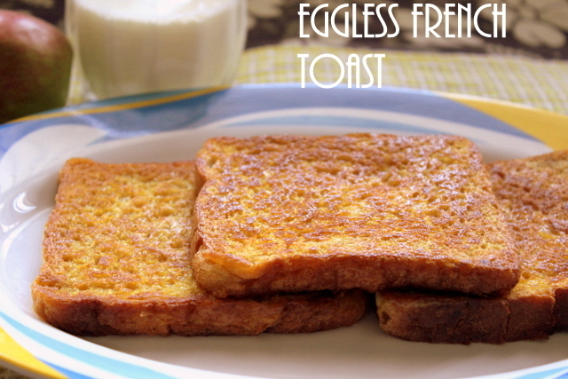 Eggless French toast recipe – How to make eggless French toast recipe – easy breakfast recipes