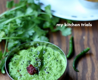 Coriander chutney for idli and dosa