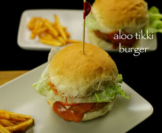 aloo tikki burger recipe | potato patties burger recipe
