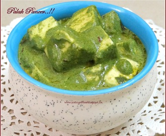 Palak Paneer.... Cottage Cheese Cubes Cooked In Creamy Spinach Gravy..!!!