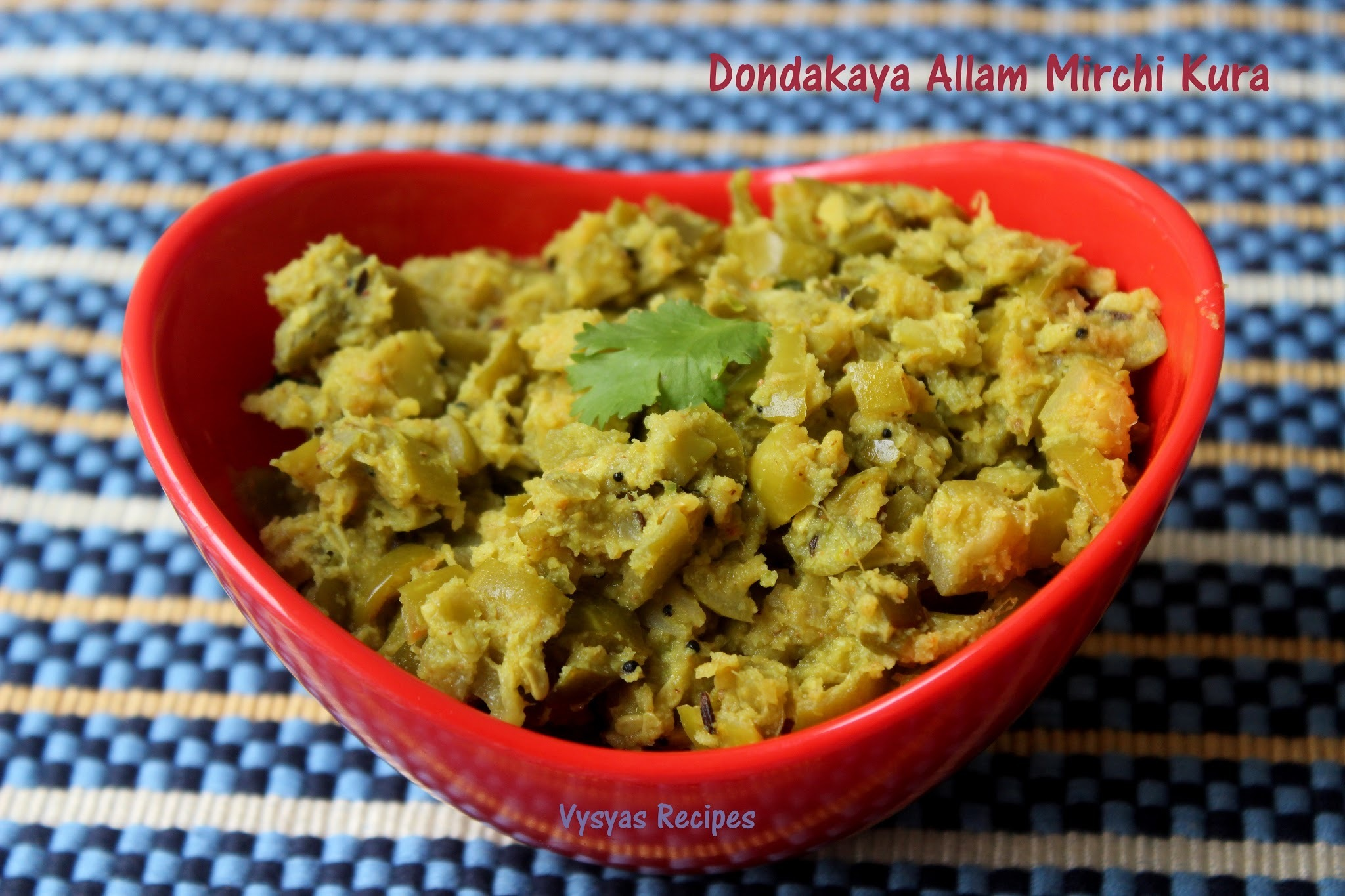 Dondakaya Curry - Easy  Tindora Curry - Dondakaya Allam Mirchi Curry