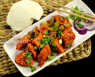 idli manchurian recipe | idly manchurian recipe | leftover idli recipes