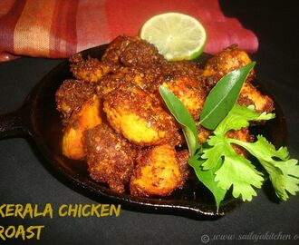 Kerala Chicken Roast Recipe / Chicken Roast Recipe / Chicken Dry Roast Recipe