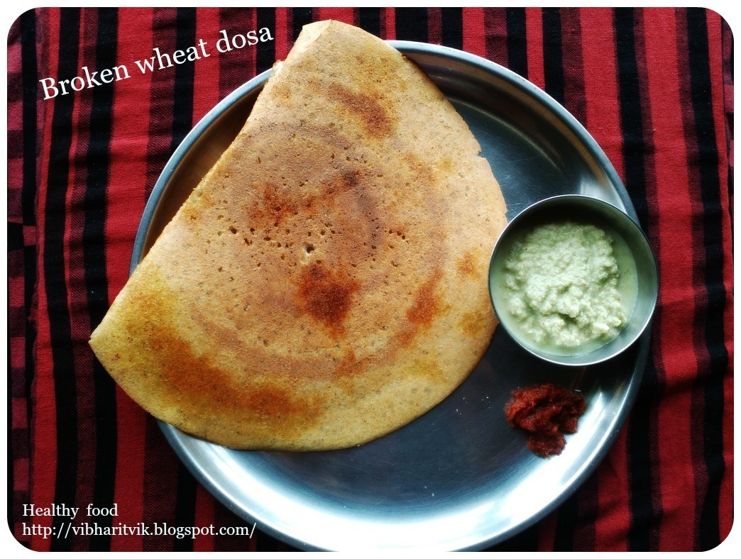 BROKEN WHEAT DOSA / DALIYA DOSA