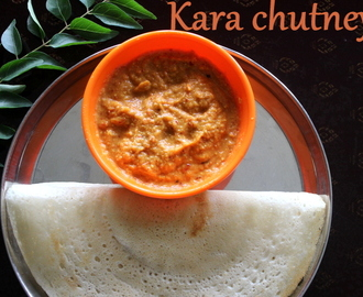 Kara chutney recipe – How to make kara (spicy) chutney recipe – side dish for idlis | dosas