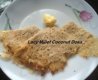 Lacy Millet Coconut Neer Dosa