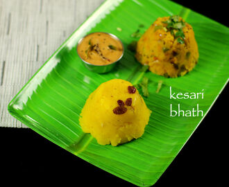 kesari bhath recipe | rava kesari recipe | sooji halwa recipe | sheera recipe