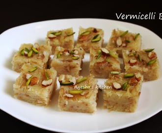 EASY DESSERT RECIPES - VERMICELLI BURFI