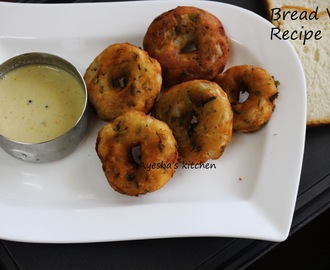 BREAD  MEDU VADA RECIPE - EASY HEALTHY SNACK RECIPES / BREAD SNACKS RECIPE