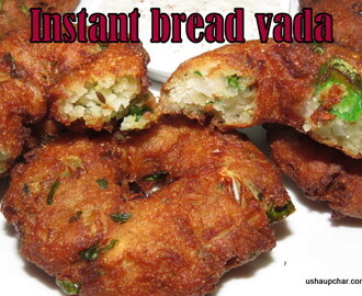 Instant Bread Vada recipe