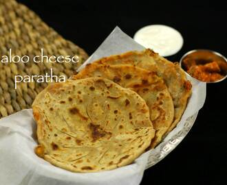 aloo cheese paratha recipe | cheese paratha recipe