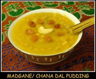 Madgane/ Chana Dal Pudding