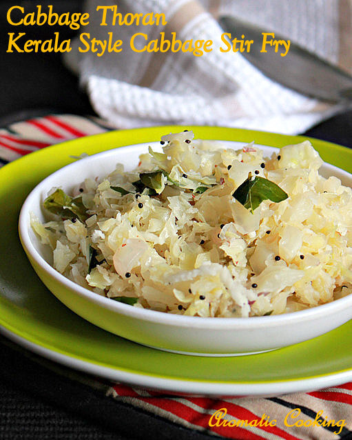 Cabbage Thoran, Kerala Style Cabbage Stir Fry