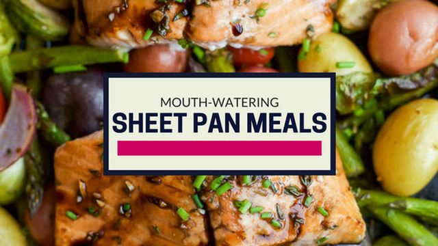 19 Mouth-Watering Sheet Pan Meals for Dinner Tonight!