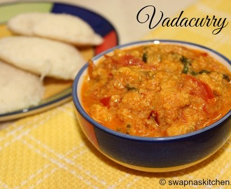 Vadacurry Recipe (Steamed version)