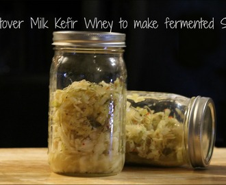 Using leftover Milk Kefir Whey to make fermented Sauerkraut