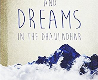 Men and Dreams in the Dhauladhar – Book Review