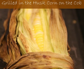Grilled in the HuskCorn on the Cob